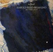 The Pearl w Harold Budd