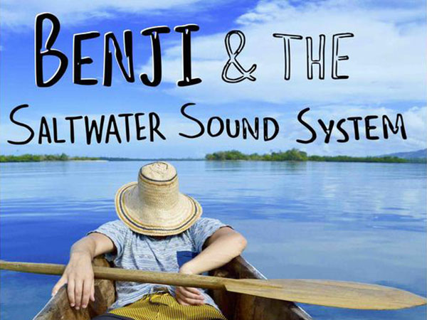 Benji and the Saltwater Soundsystem